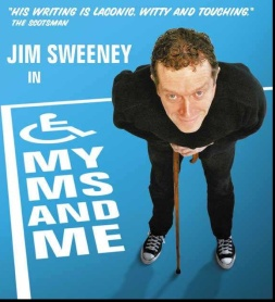 Jim Sweeney, Improvisationalist Comedian with MS